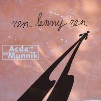Coverafbeelding Ren Lenny Ren - Acda En De Munnik