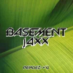 Coverafbeelding Rendez-vu - Basement Jaxx