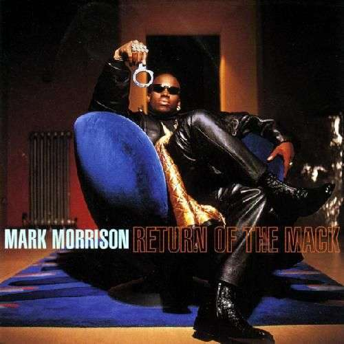 Coverafbeelding Return Of The Mack - Mark Morrison