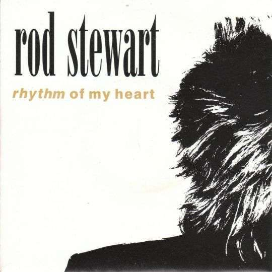 Coverafbeelding Rod Stewart - Rhythm Of My Heart