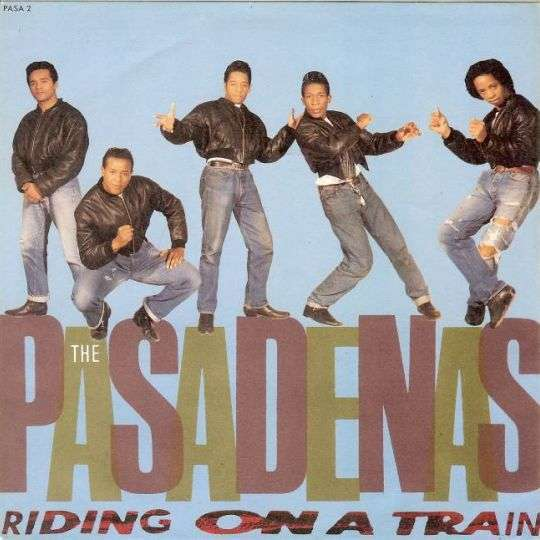Coverafbeelding The Pasadenas - Riding On A Train