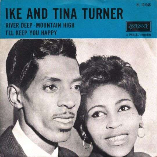 Coverafbeelding River Deep-Mountain High - Ike And Tina Turner / Phil Spector Presents: Ike & Tina Turner