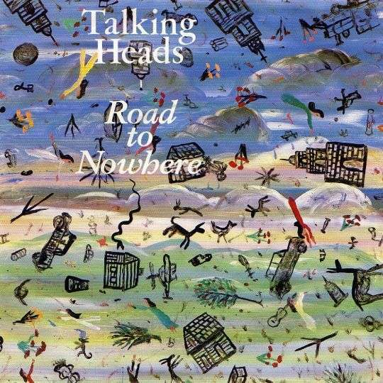 Coverafbeelding Road To Nowhere - Talking Heads