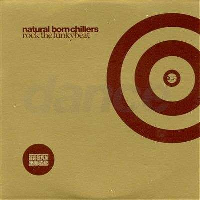 Coverafbeelding Natural Born Chillers - Rock The Funky Beat