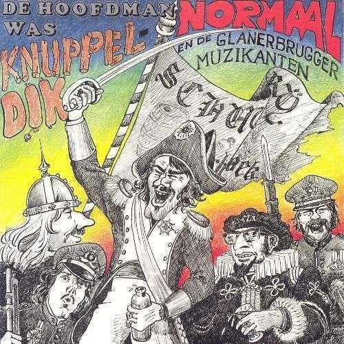 Coverafbeelding De Hoofdman Was Knuppeldik - Normaal En De Glanerbrugger Muzikanten