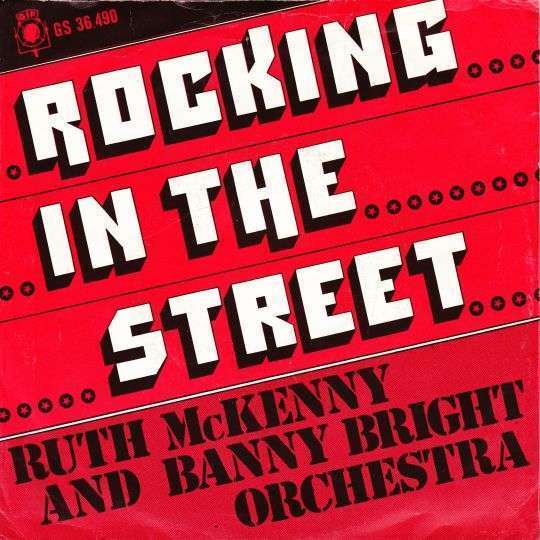 Coverafbeelding Ruth McKenny and Banny Bright Orchestra - Rocking In The Street