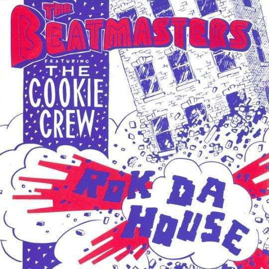 Coverafbeelding Rok Da House - The Beatmasters Featuring The Cookie Crew