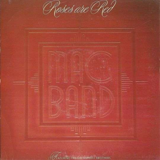Coverafbeelding Mac Band featuring The McCampbell Brothers - Roses Are Red