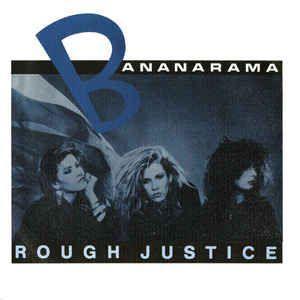 Coverafbeelding Rough Justice - Bananarama