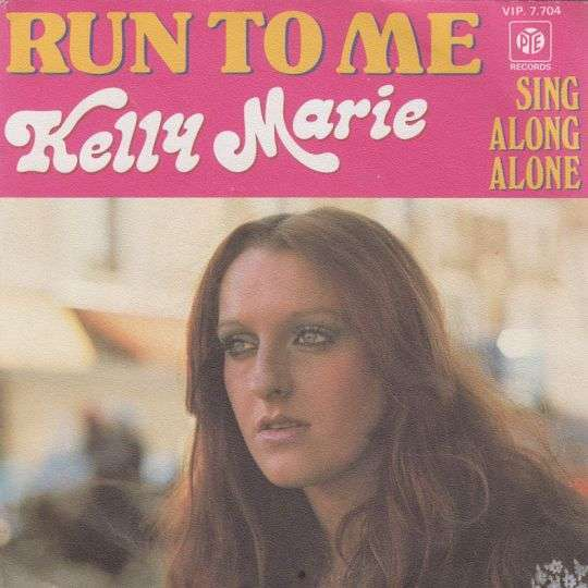 Coverafbeelding Kelly Marie - Run To Me
