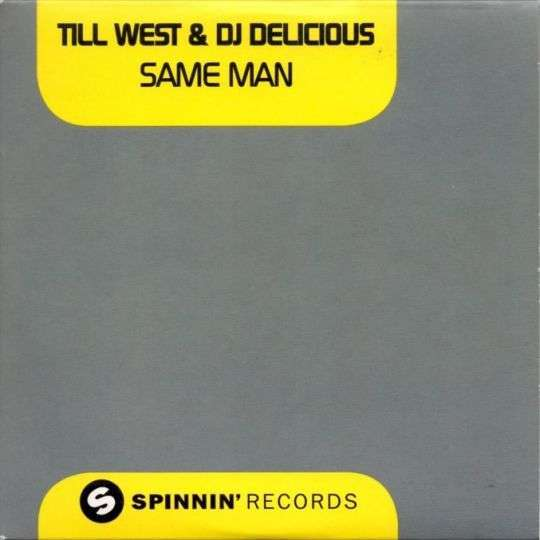 Coverafbeelding Same Man - Till West & Dj Delicious