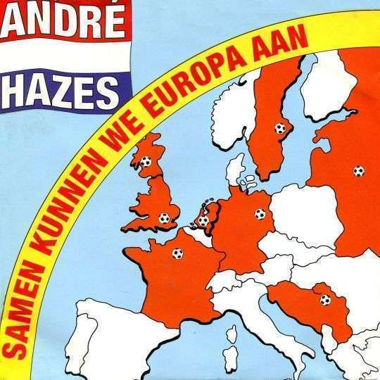 Coverafbeelding Samen Kunnen We Europa Aan - André Hazes