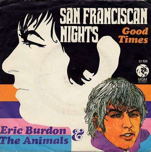 Coverafbeelding San Franciscan Nights - Eric Burdon & The Animals