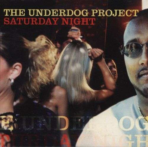 Coverafbeelding Saturday Night - The Underdog Project