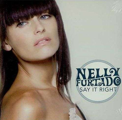 Coverafbeelding Nelly Furtado - Say It Right