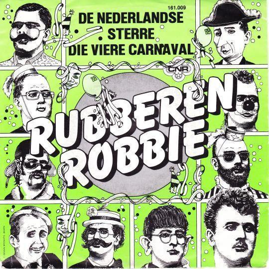 Coverafbeelding De Nederlandse Sterre Die Viere Carnaval - Rubberen Robbie
