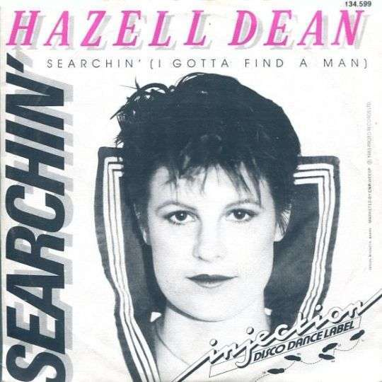 Coverafbeelding Searchin' (I Gotta Find A Man) - Hazell Dean