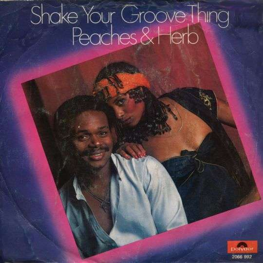 Coverafbeelding Shake Your Groove Thing - Peaches & Herb