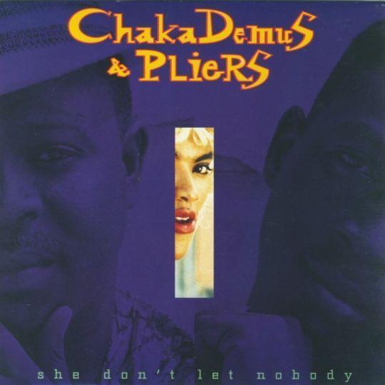 Coverafbeelding She Don't Let Nobody - Chaka Demus & Pliers