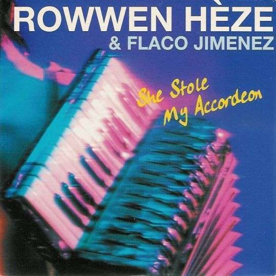 Coverafbeelding She Stole My Accordeon - Rowwen Hèze & Flaco Jimenez
