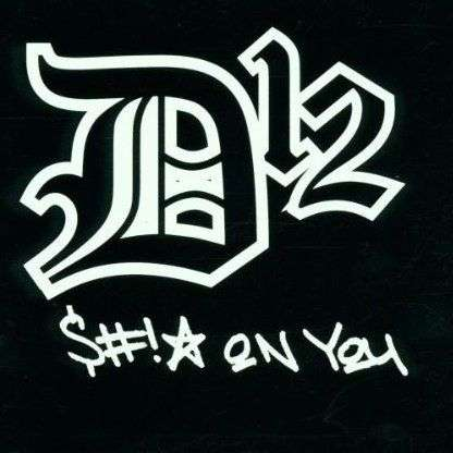 Coverafbeelding S#!* On You - D12