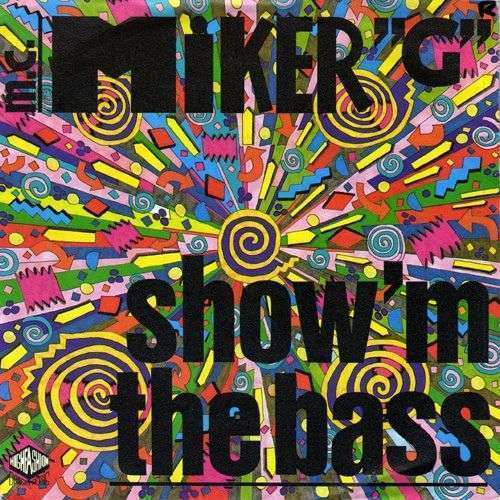 "Coverafbeelding Show'm The Bass - M.c. Miker ""g"""