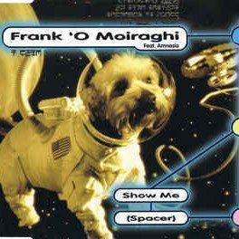 Coverafbeelding Frank 'O Moiraghi feat. Amnesia - Show Me (Spacer)