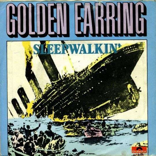 Coverafbeelding Sleepwalkin' - Golden Earring