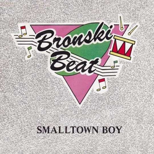 Coverafbeelding Smalltown Boy - Bronski Beat