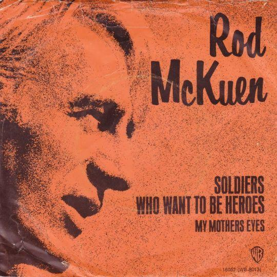 Coverafbeelding Rod McKuen - Soldiers Who Want To Be Heroes