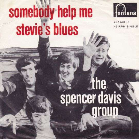 Coverafbeelding Somebody Help Me / Somebody Help Me [Ep] - The Spencer Davis Group / Spencer Davis Group