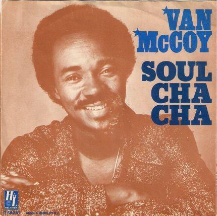 Coverafbeelding Soul Cha Cha - Van Mccoy