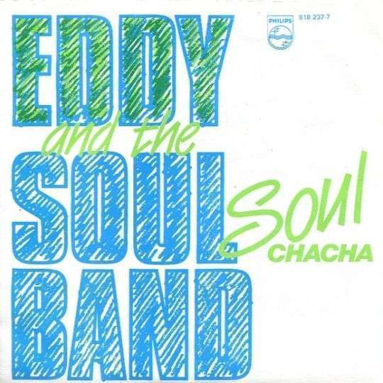 Coverafbeelding Eddy and The Soulband - Soul chacha