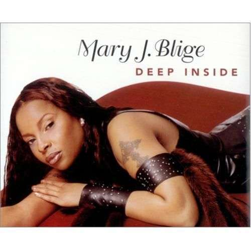 Coverafbeelding Deep Inside - Mary J Blige