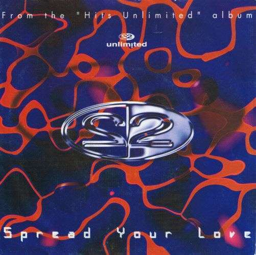Coverafbeelding Spread Your Love - 2 Unlimited