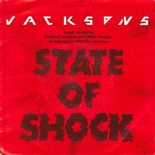 Coverafbeelding State Of Shock - Jacksons - Lead Vocals By Michael Jackson And Mick Jagger