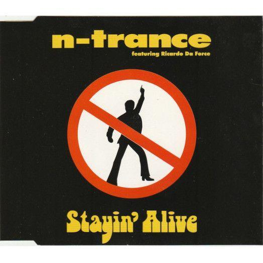 Coverafbeelding Stayin' Alive - N-trance Featuring Ricardo Da Force