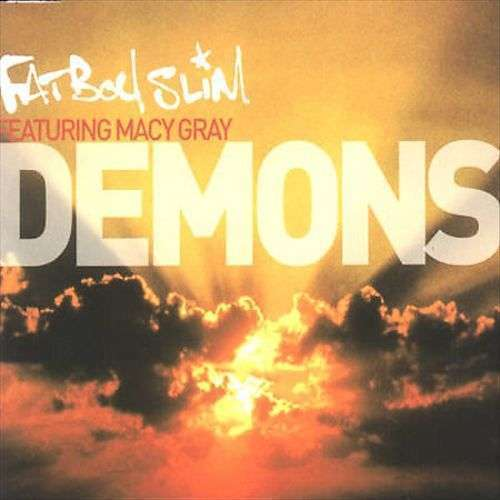 Coverafbeelding Demons - Fatboy Slim Featuring Macy Gray