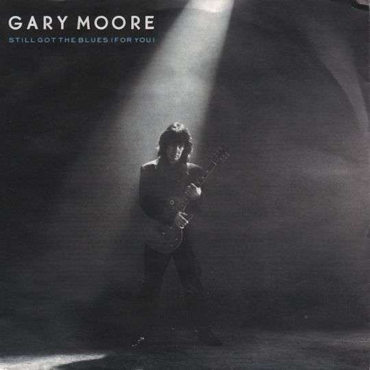 Coverafbeelding Still Got The Blues (For You) - Gary Moore