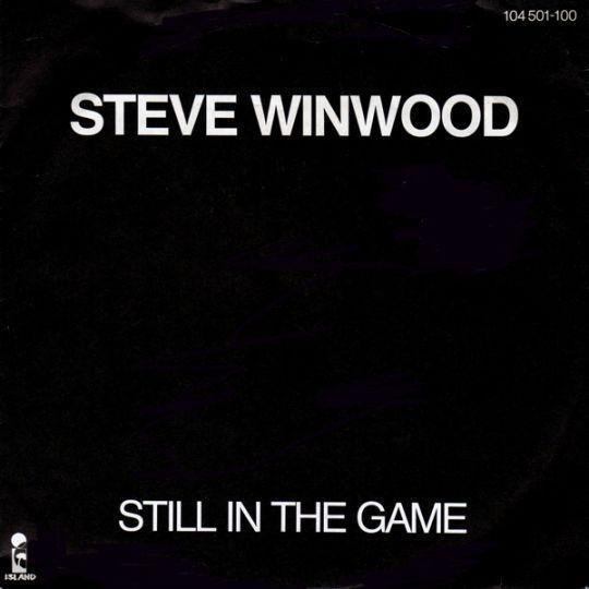 Coverafbeelding Still In The Game - Steve Winwood