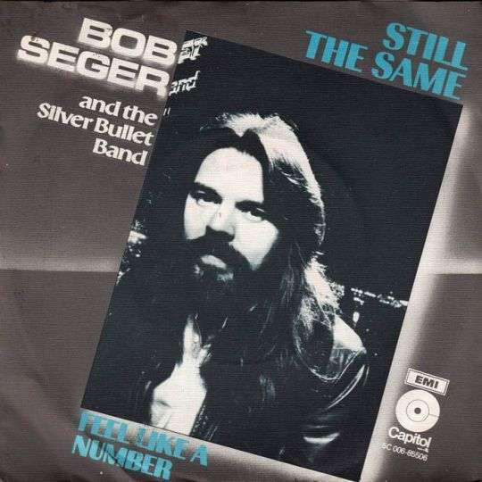 Coverafbeelding Bob Seger and The Silver Bullet Band - Still The Same