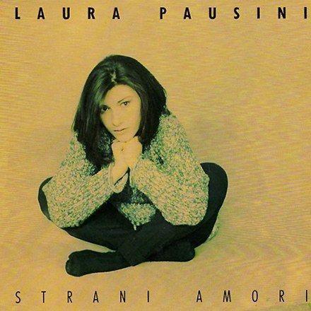 Coverafbeelding Strani Amori - Laura Pausini