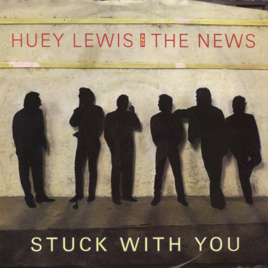 Coverafbeelding Stuck With You - Huey Lewis And The News