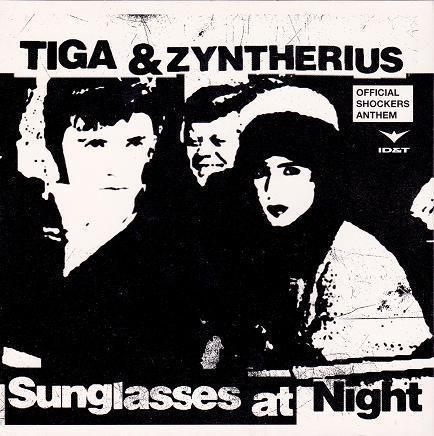 Coverafbeelding Sunglasses At Night - Tiga & Zyntherius