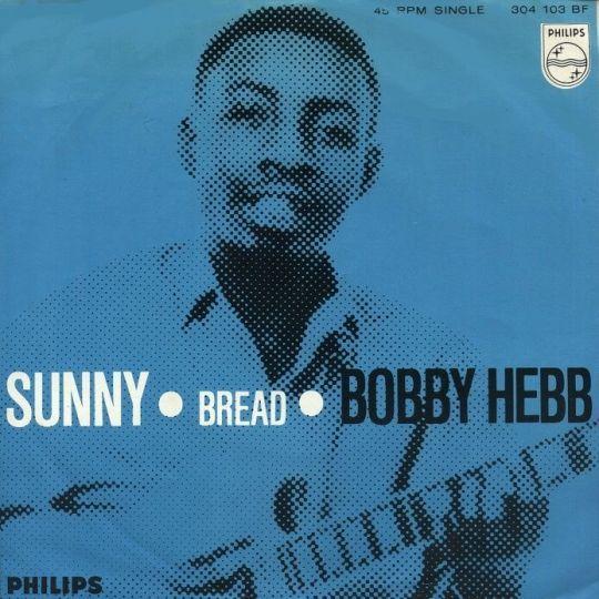 Coverafbeelding Sunny - Bobby Hebb / Cher / Georgie Fame