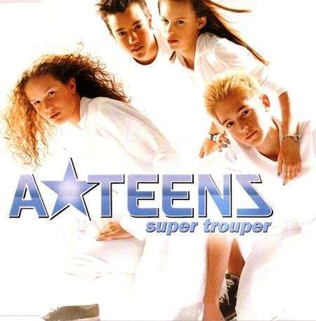 Coverafbeelding Super Trouper - A*teens