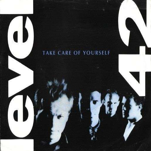 Coverafbeelding Take Care Of Yourself - Level 42