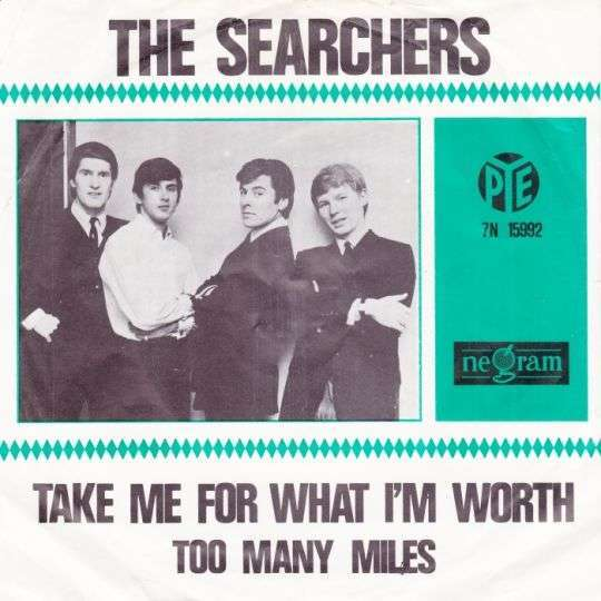 Coverafbeelding Take Me For What I'm Worth - The Searchers