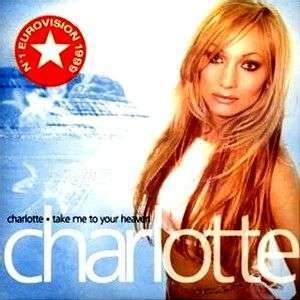 Coverafbeelding Charlotte - Take Me To Your Heaven