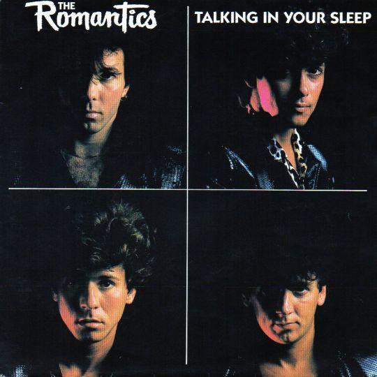 Coverafbeelding Talking In Your Sleep - The Romantics